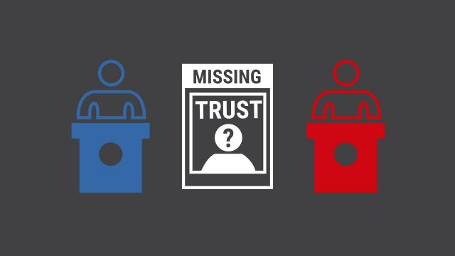 Trust is missing from Politics - The government and opposition are both to blame